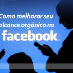 Como aumentar o alcance de suas publicações no Facebook?
